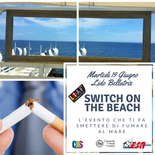 """SWITCH ON THE BEACH"" – AL LIDO BELLATRIX DI CATANIA SI SMETTE DI FUMARE"
